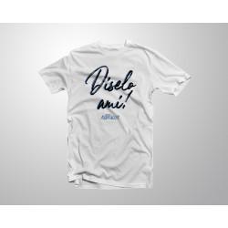 """Tshirt """"Diselo ami!"""" - White"""